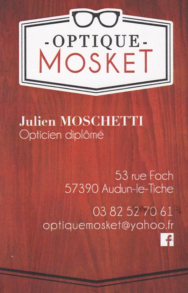 OPTIQUE MOSKET- 53 rue FOCH- 57390 Audun le Tiche